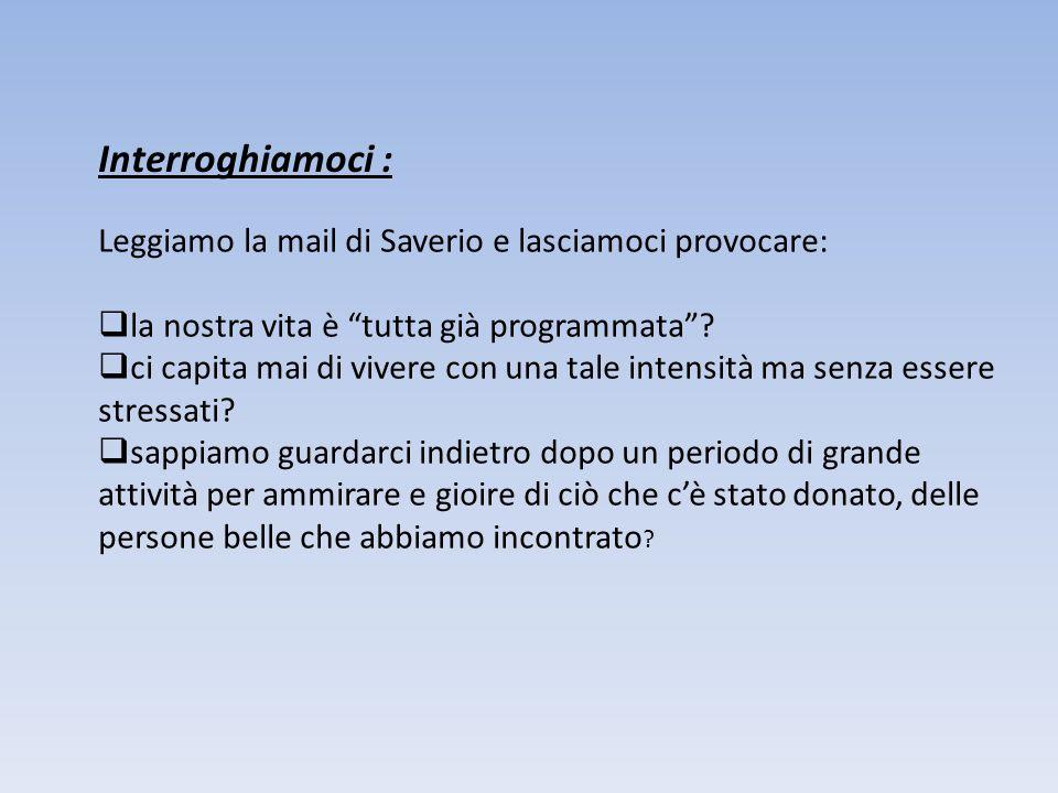 Interroghiamoci : Leggiamo la mail di Saverio e lasciamoci provocare:
