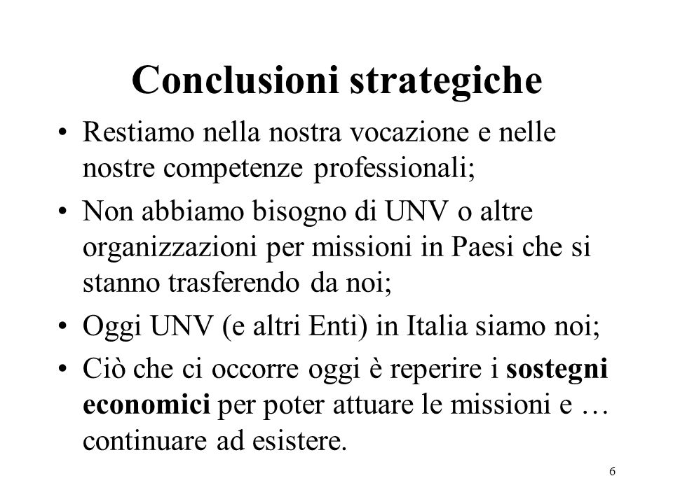 Conclusioni strategiche