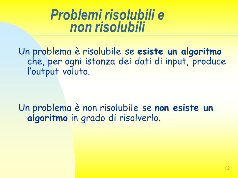 Problemi risolubili e non risolubili