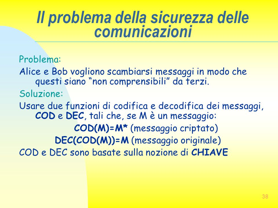 Il problema della sicurezza delle comunicazioni