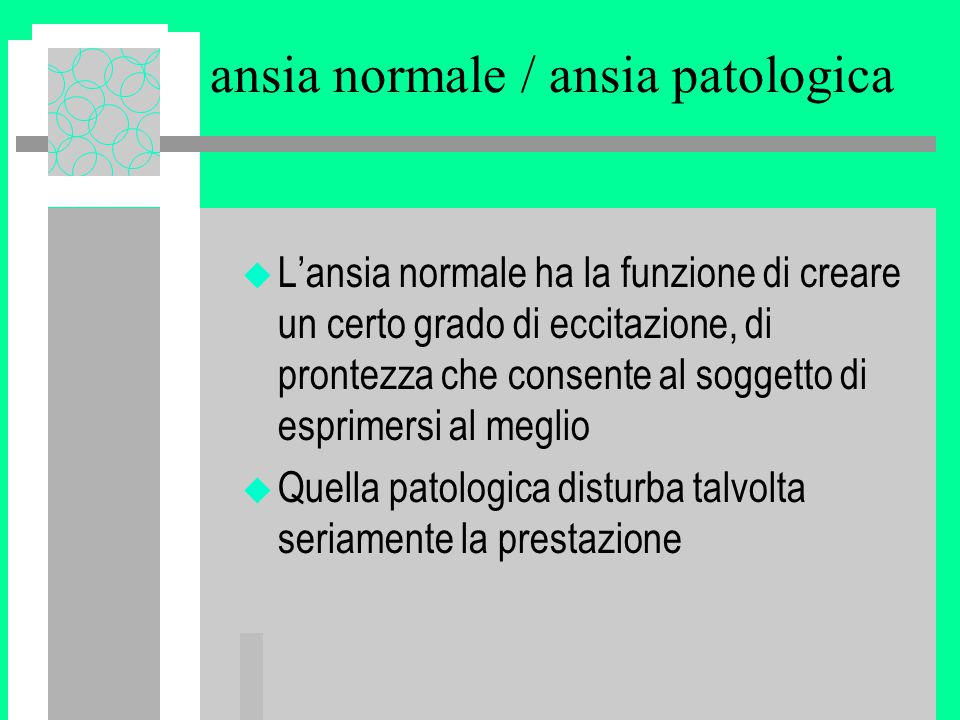 ansia normale / ansia patologica