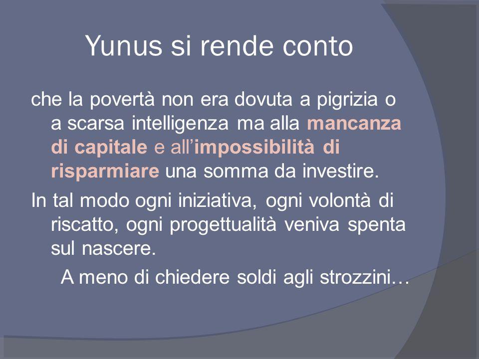 Yunus si rende conto