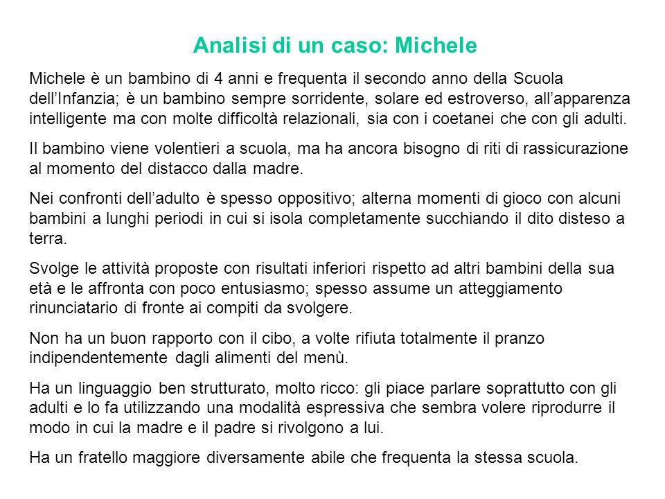 Analisi di un caso: Michele