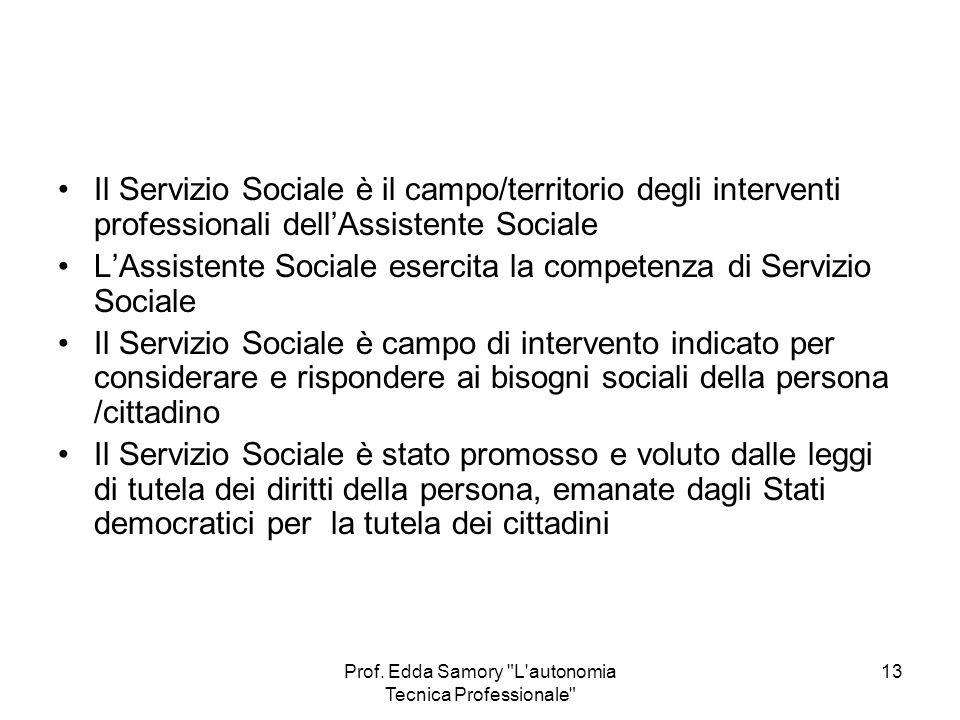Prof. Edda Samory L autonomia Tecnica Professionale
