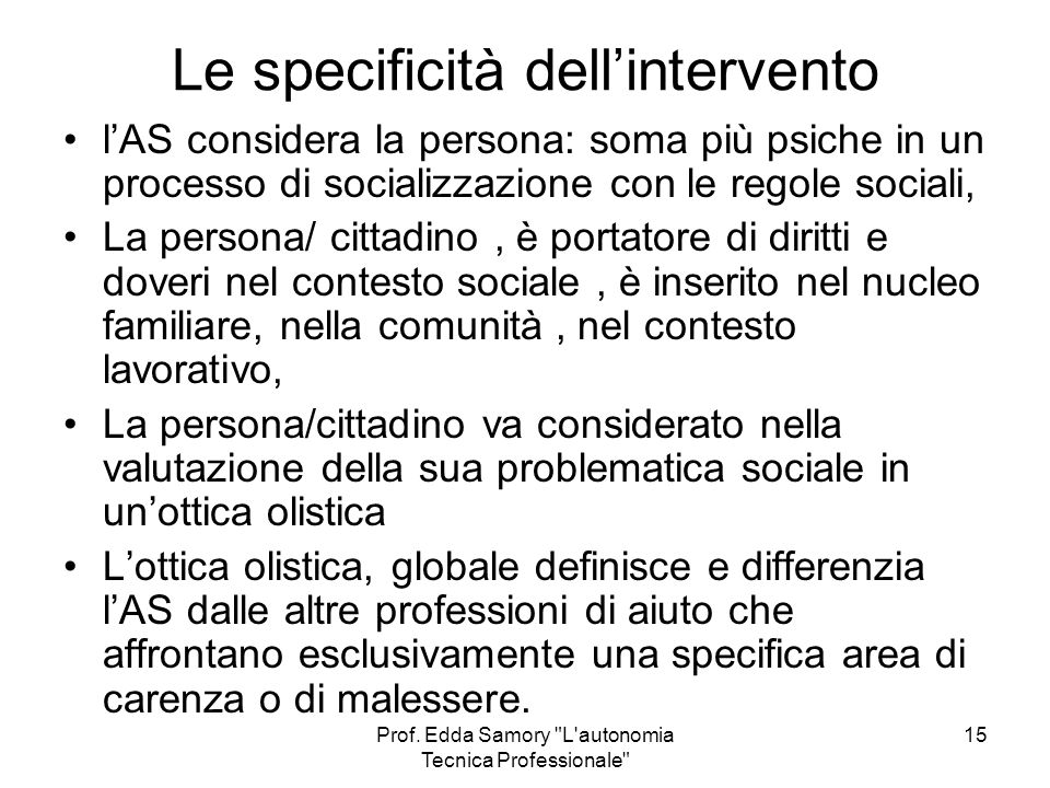 Le specificità dell'intervento