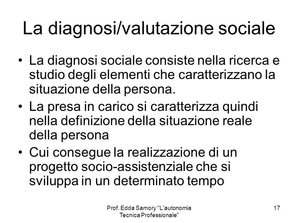 La diagnosi/valutazione sociale