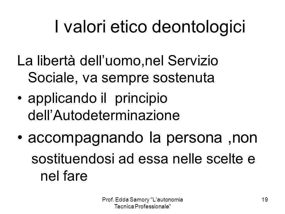 I valori etico deontologici