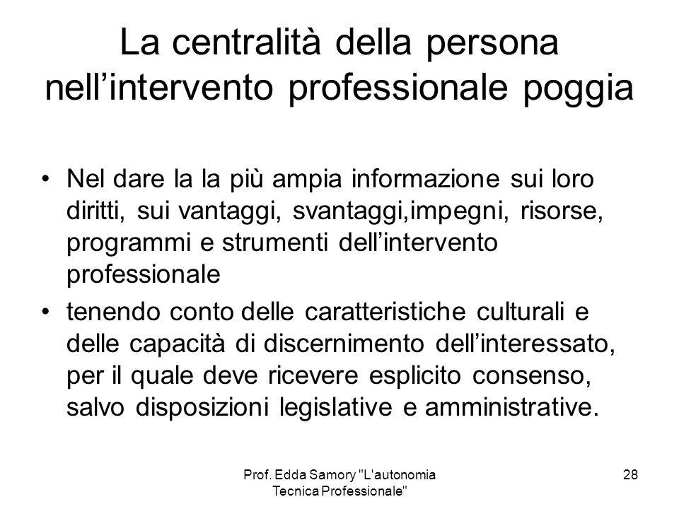 La centralità della persona nell'intervento professionale poggia
