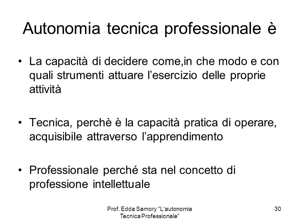 Autonomia tecnica professionale è