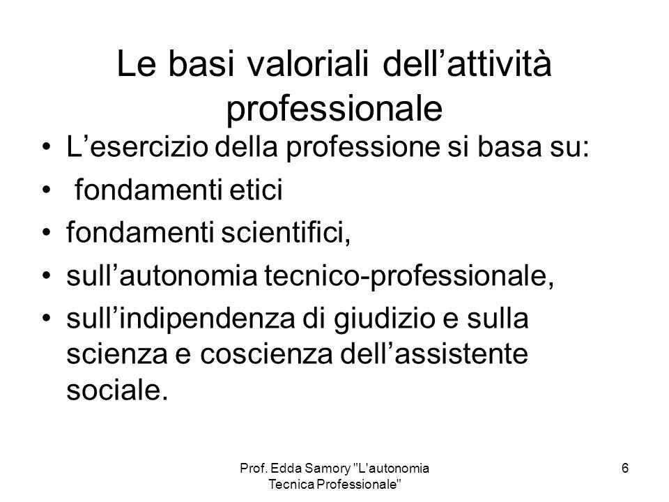 Le basi valoriali dell'attività professionale