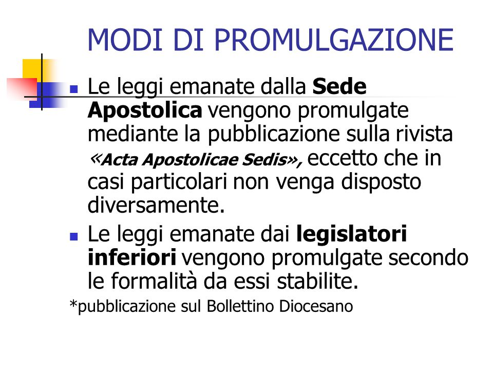 MODI DI PROMULGAZIONE