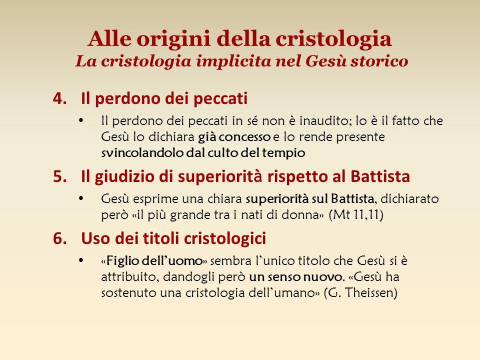 Alle origini della cristologia La cristologia implicita nel Gesù storico