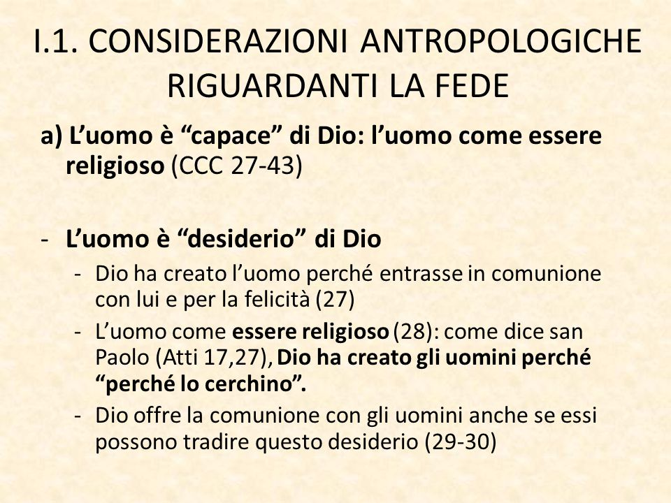 I.1. CONSIDERAZIONI ANTROPOLOGICHE RIGUARDANTI LA FEDE