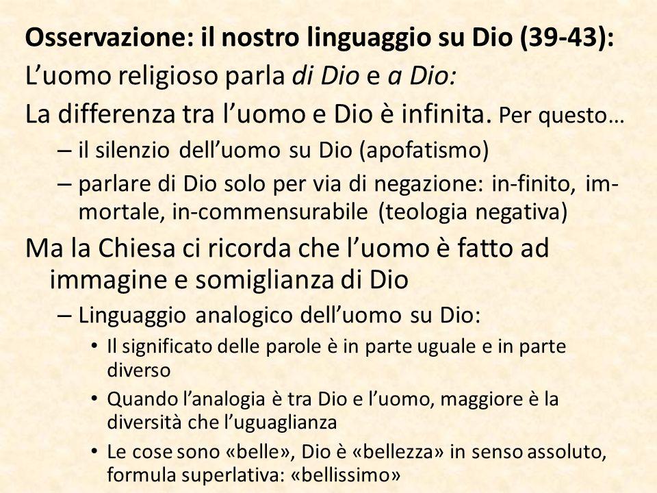 Osservazione: il nostro linguaggio su Dio (39-43):