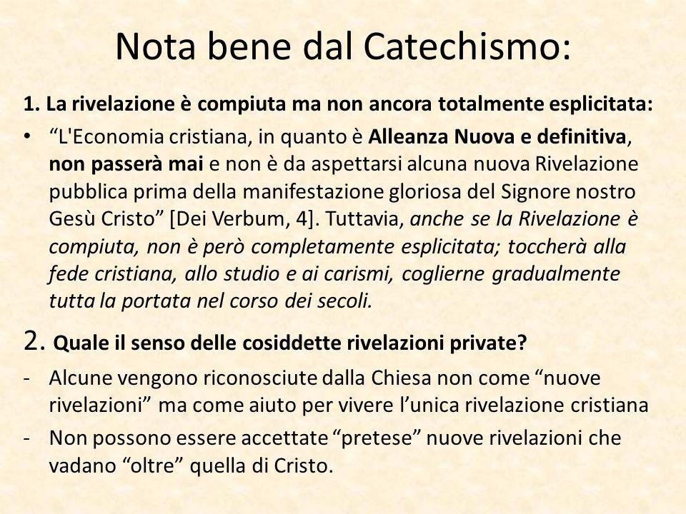 Nota bene dal Catechismo: