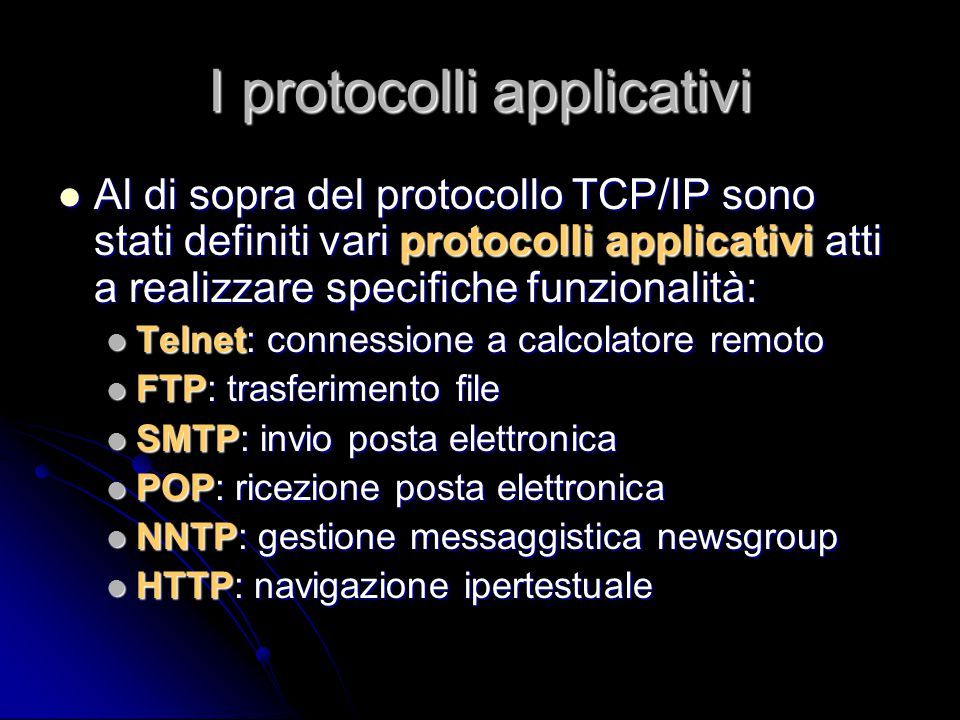 I protocolli applicativi
