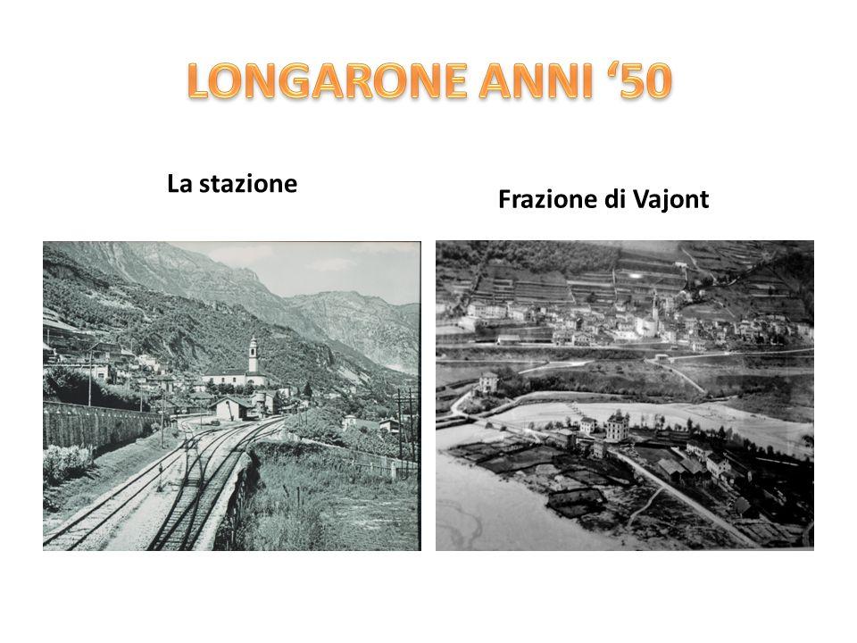 LONGARONE ANNI '50 La stazione Frazione di Vajont
