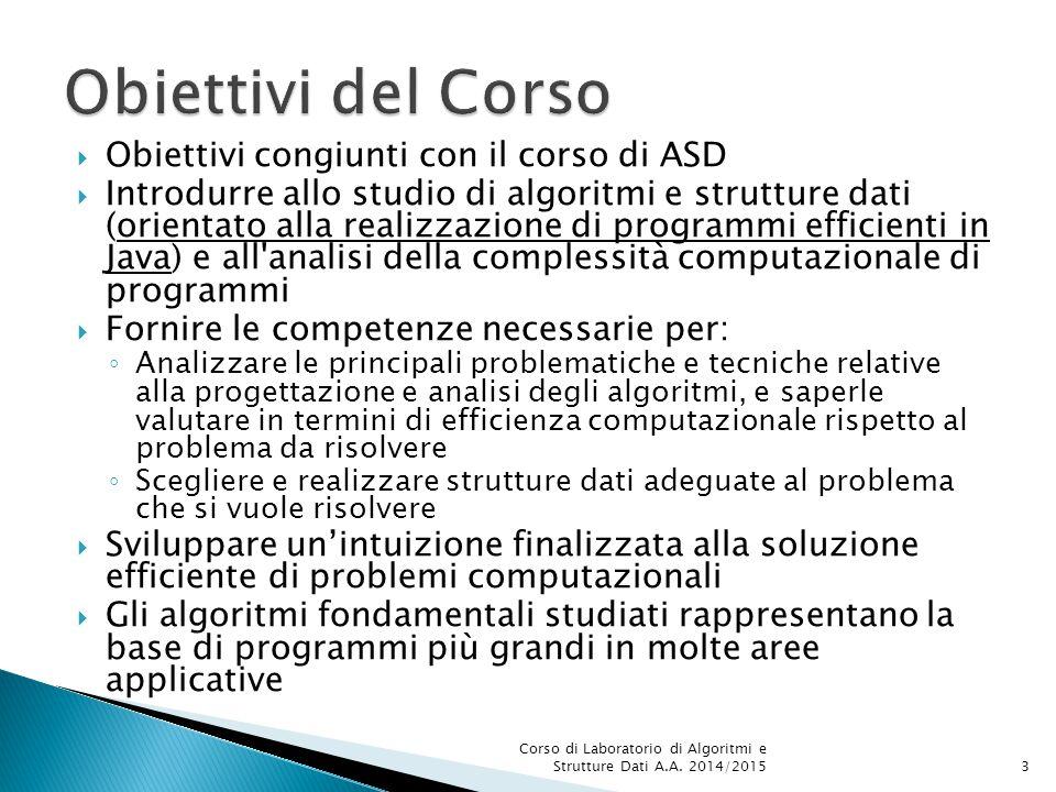 Obiettivi del Corso Obiettivi congiunti con il corso di ASD