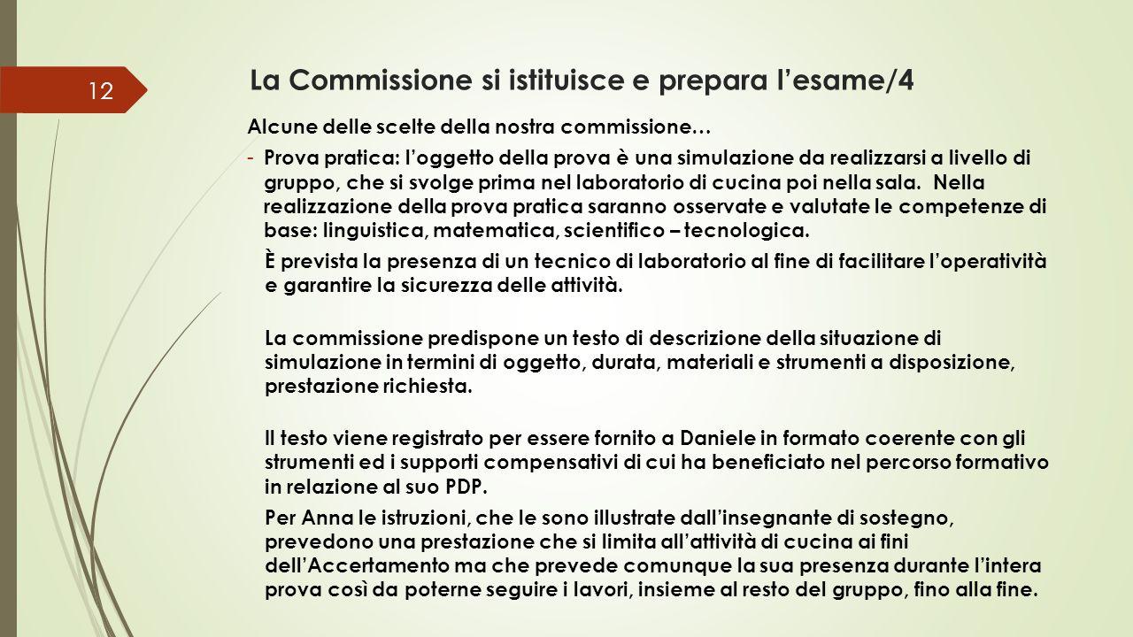 La Commissione si istituisce e prepara l'esame/4