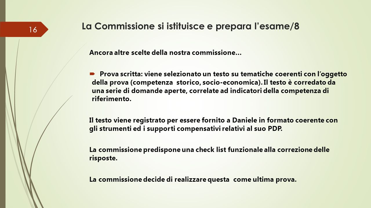 La Commissione si istituisce e prepara l'esame/8