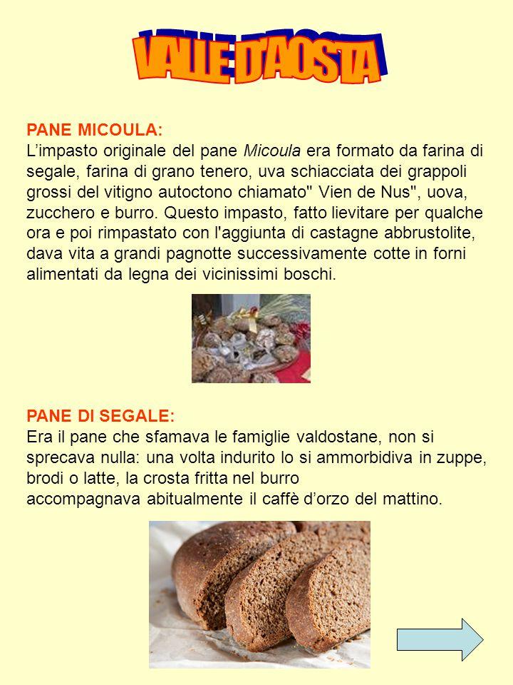 VALLE D AOSTA PANE MICOULA: