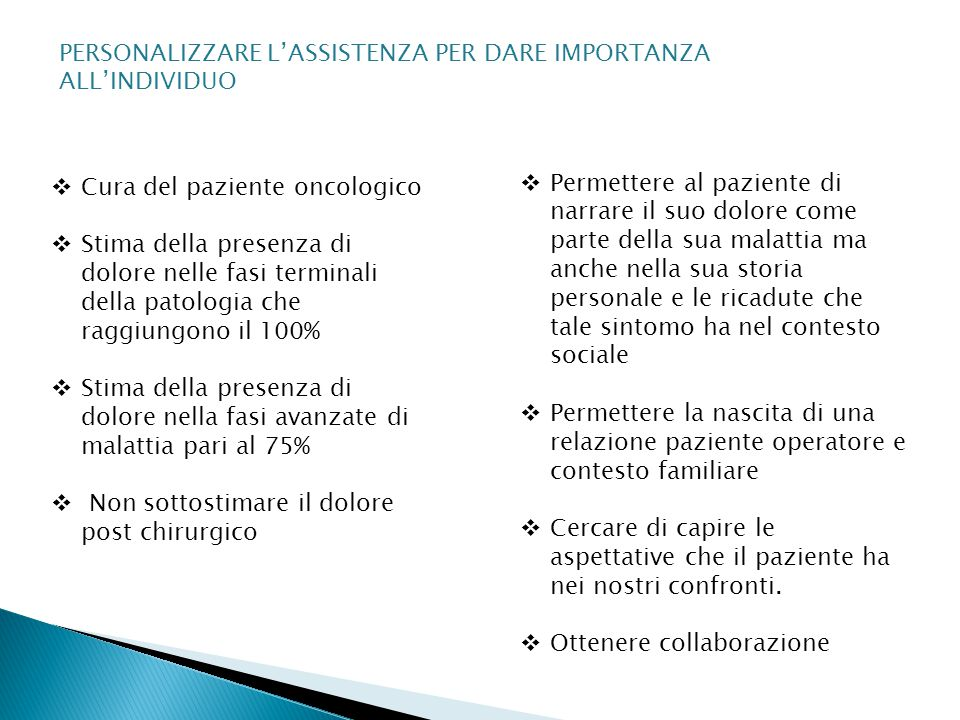 PERSONALIZZARE L'ASSISTENZA PER DARE IMPORTANZA ALL'INDIVIDUO