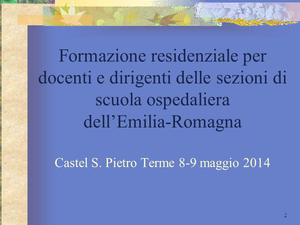 Castel S. Pietro Terme 8-9 maggio 2014