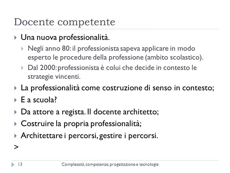 Docente competente Una nuova professionalità.
