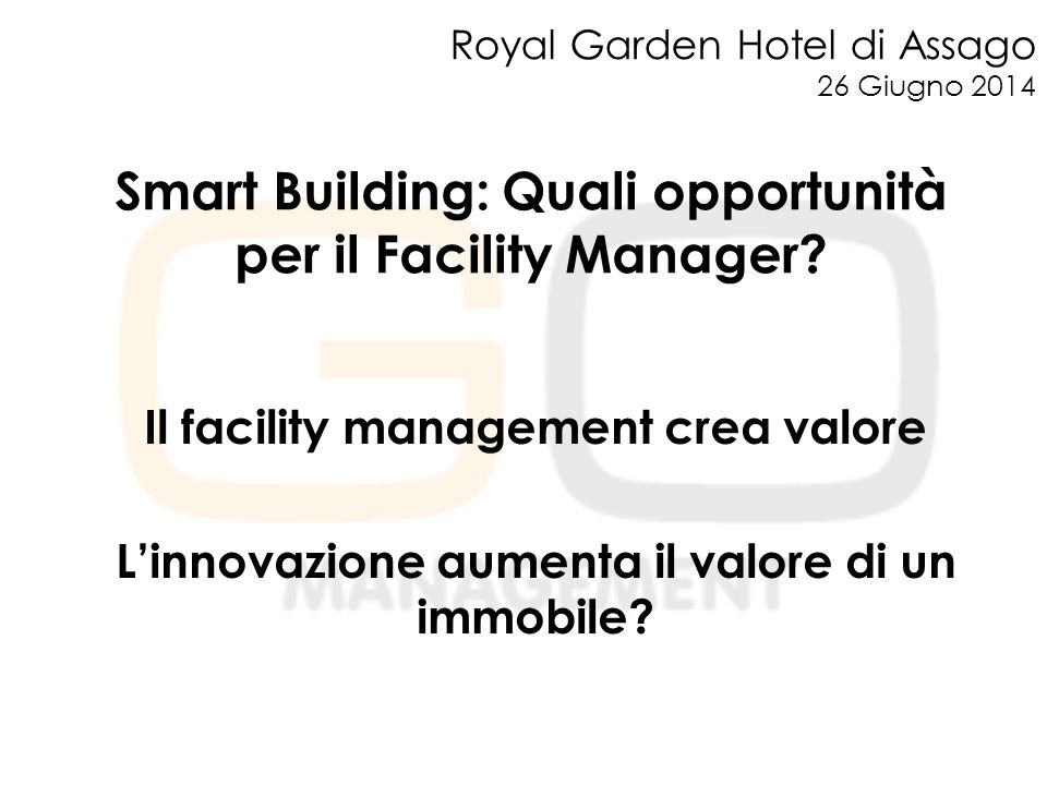 Smart Building: Quali opportunità per il Facility Manager