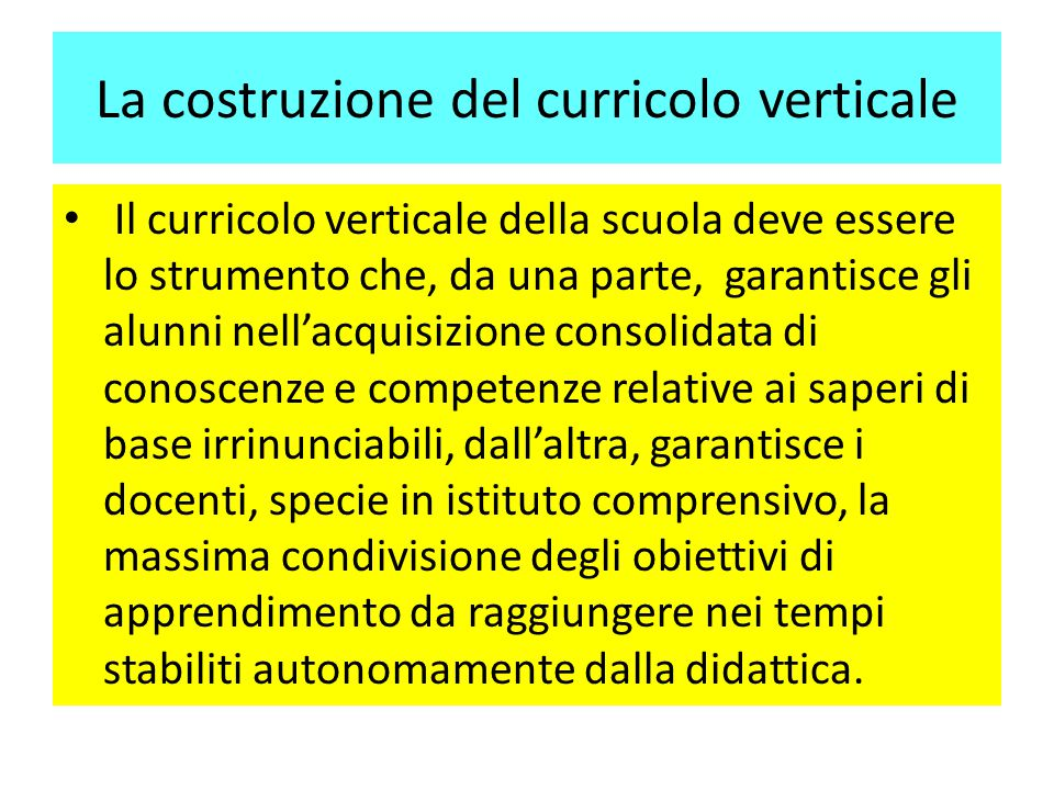 La costruzione del curricolo verticale