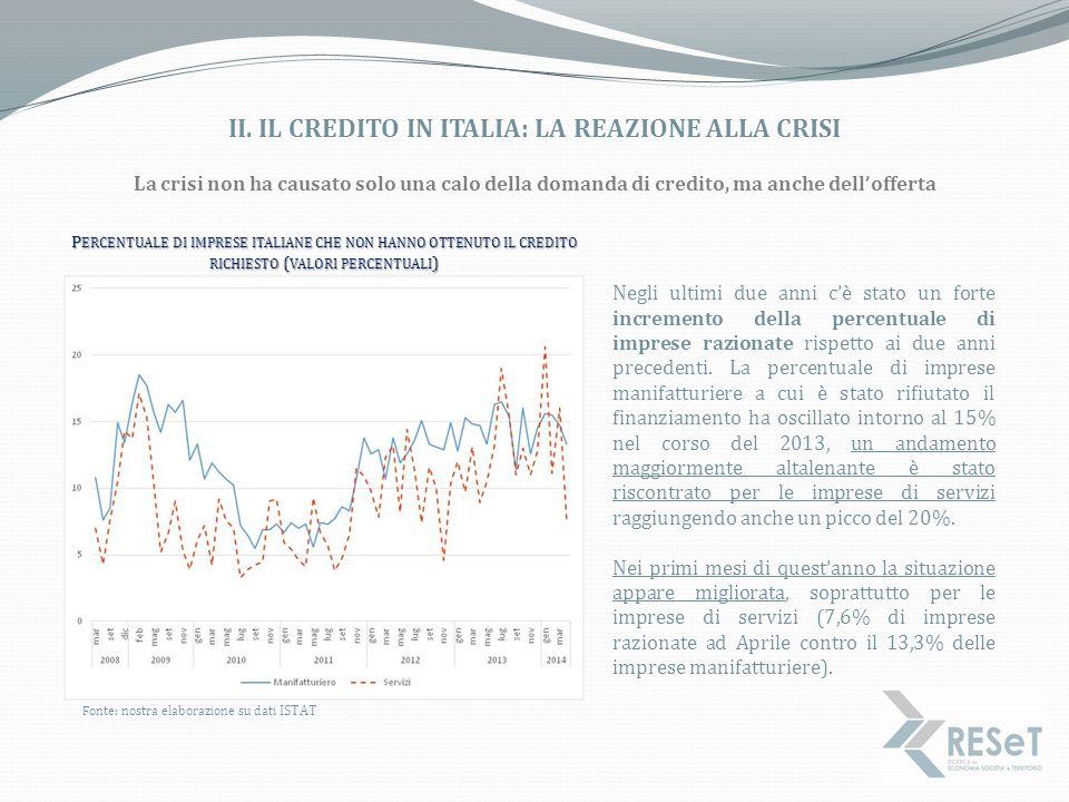 II. IL CREDITO IN ITALIA: LA REAZIONE ALLA CRISI