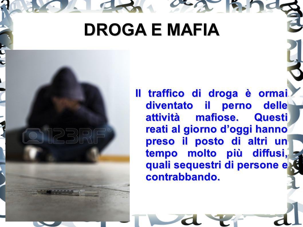 DROGA E MAFIA