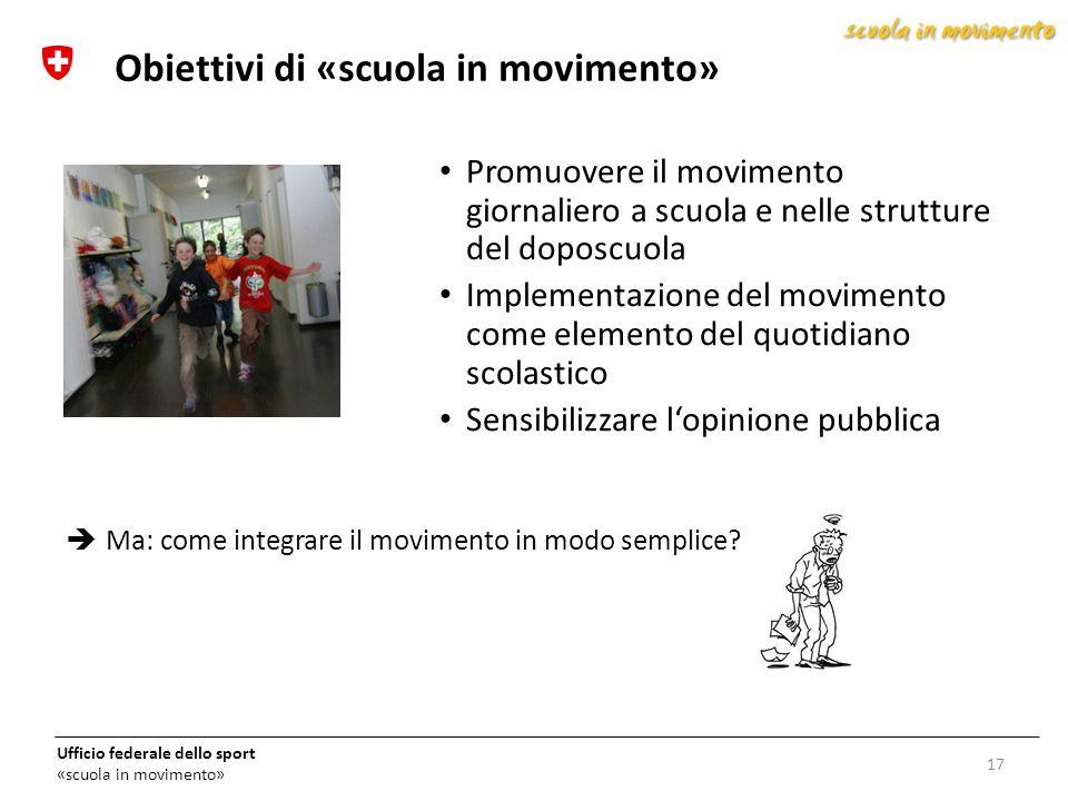 Obiettivi di «scuola in movimento»