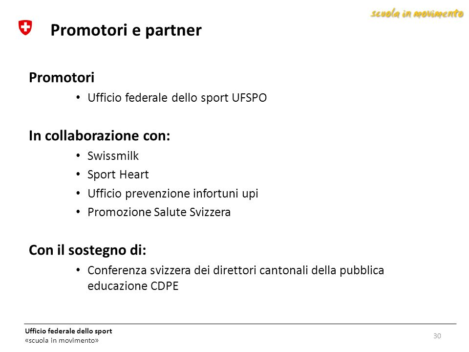 Promotori e partner Promotori In collaborazione con: