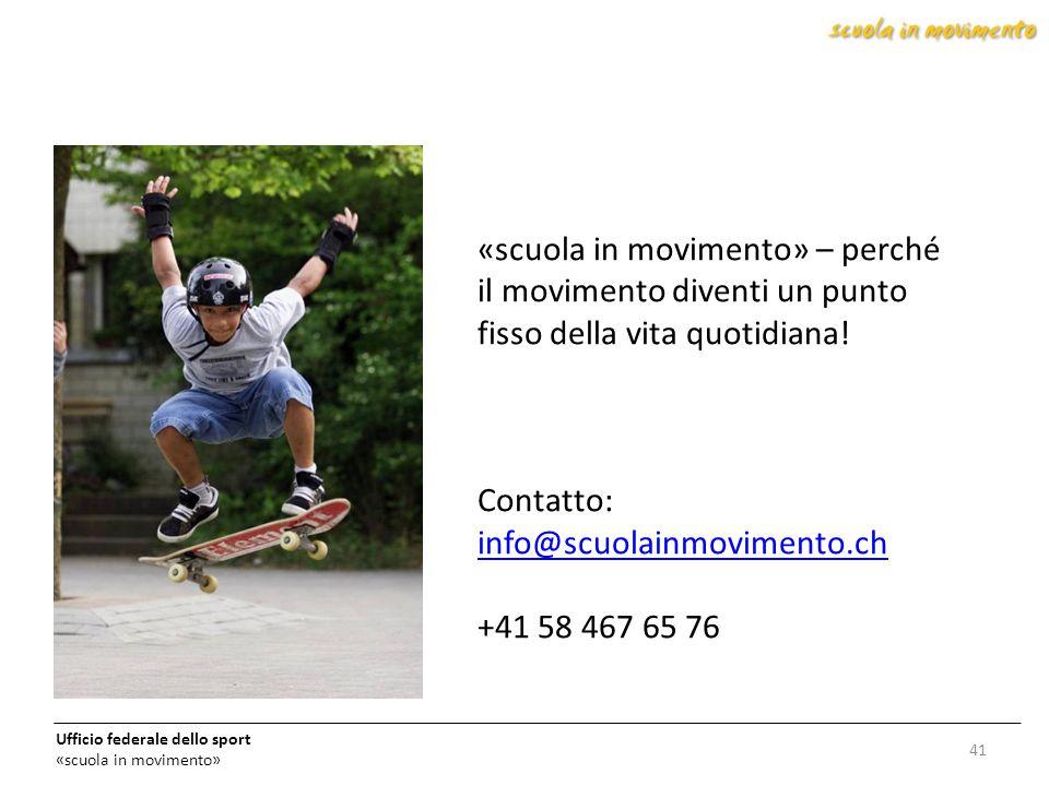 «scuola in movimento» – perché il movimento diventi un punto fisso della vita quotidiana! Contatto: info@scuolainmovimento.ch