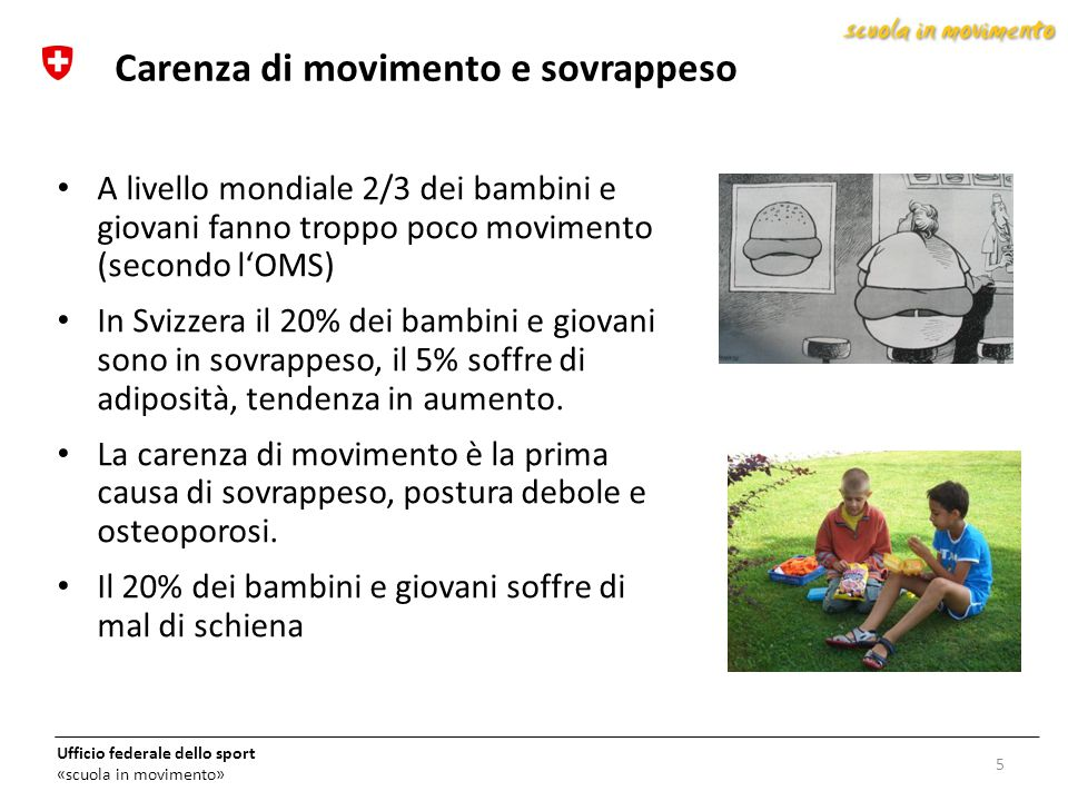 Carenza di movimento e sovrappeso