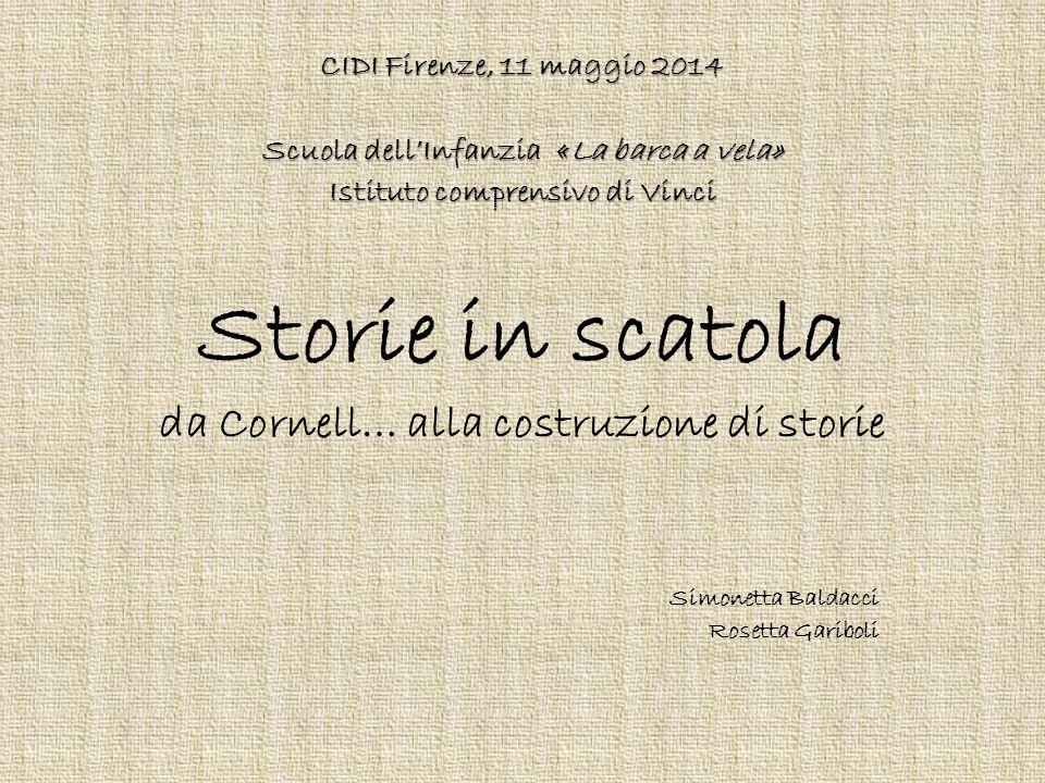 Storie in scatola da Cornell… alla costruzione di storie