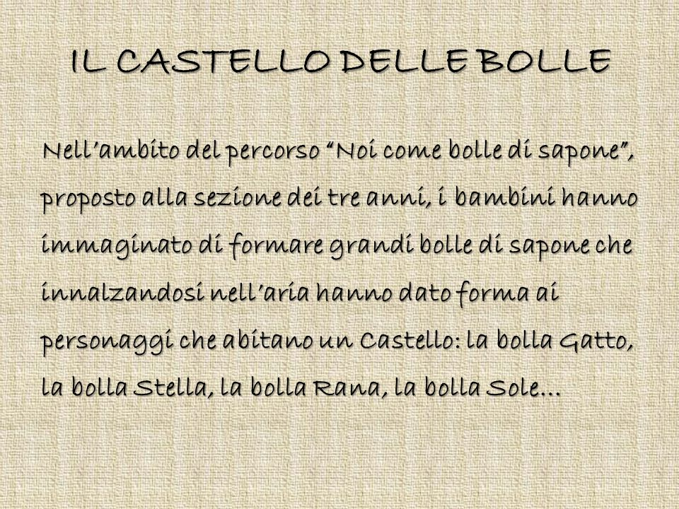 IL CASTELLO DELLE BOLLE