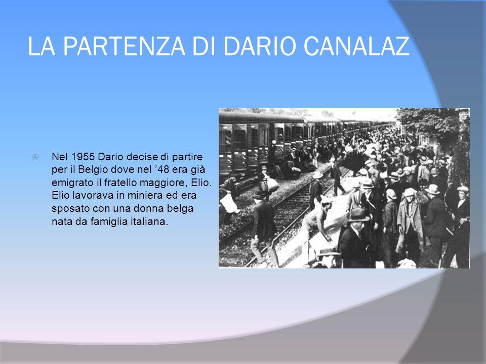 LA PARTENZA DI DARIO CANALAZ