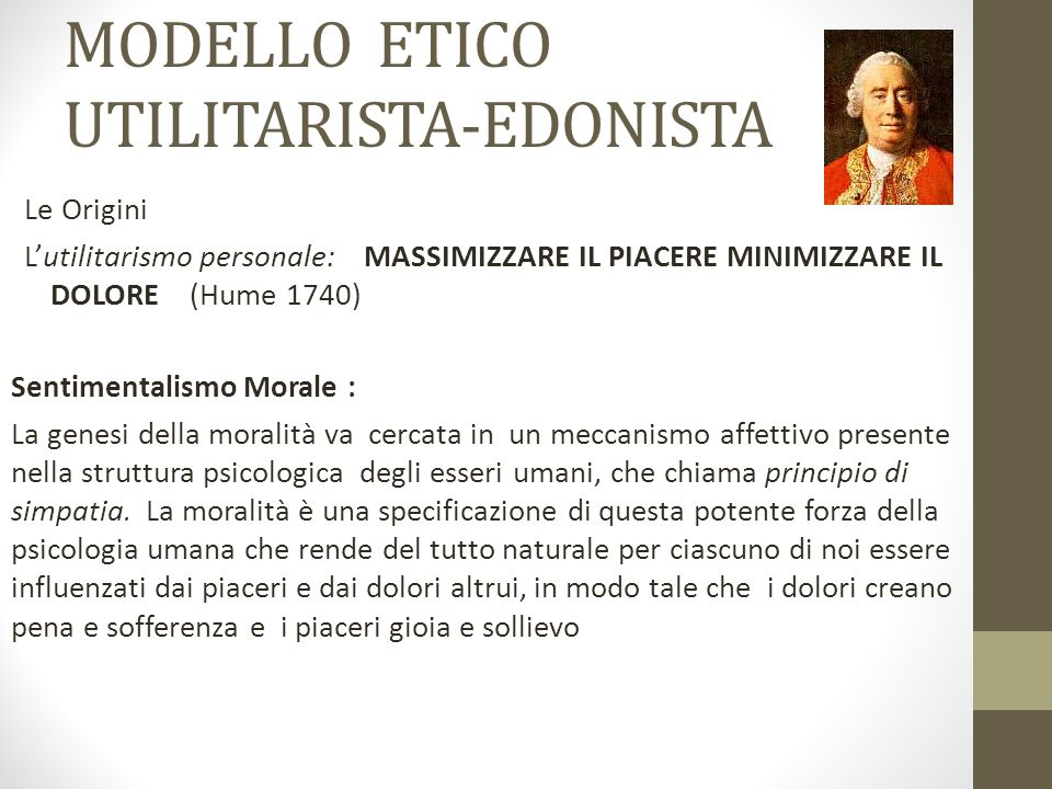 MODELLO ETICO UTILITARISTA-EDONISTA
