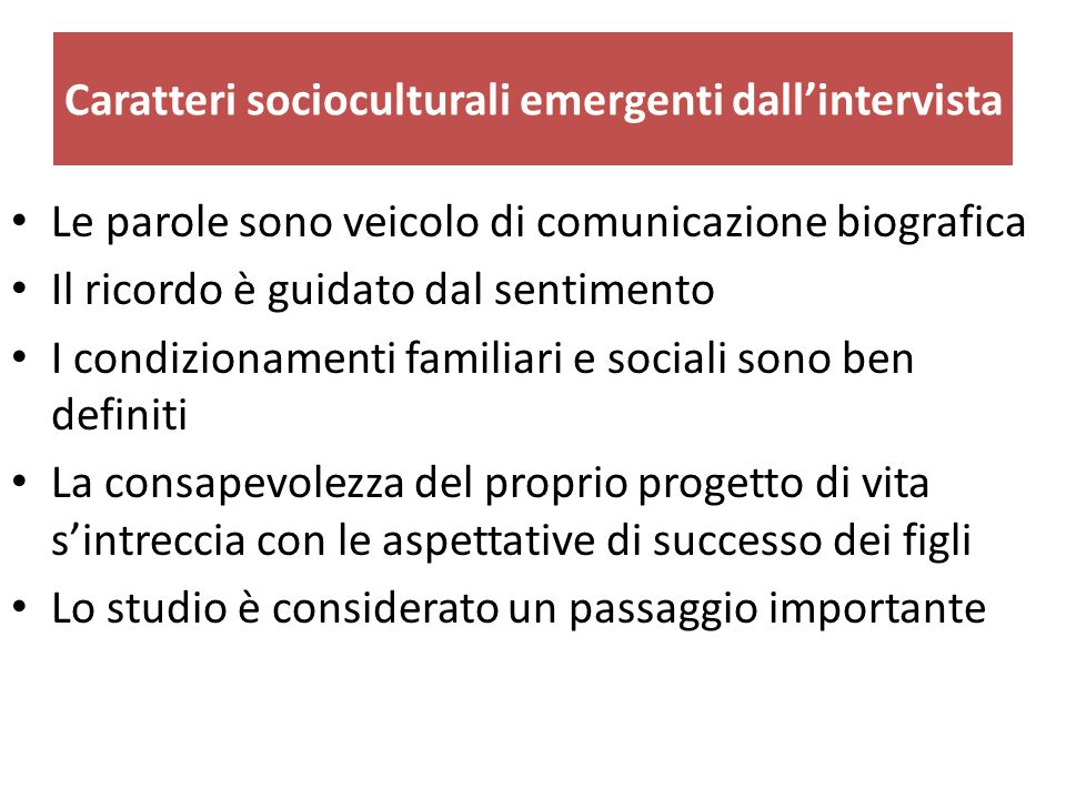 Caratteri socioculturali emergenti dall'intervista