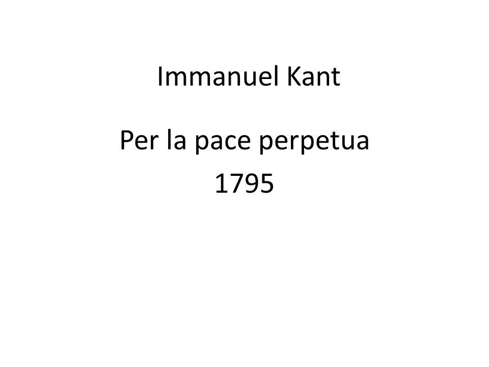Immanuel Kant Per la pace perpetua 1795