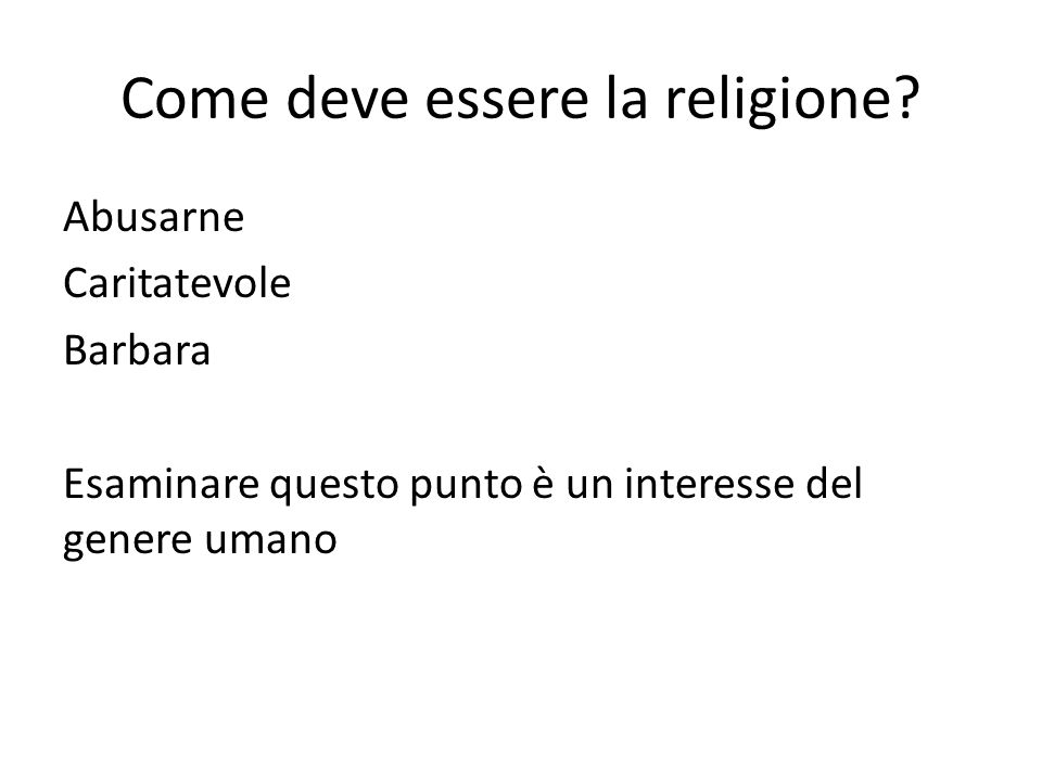 Come deve essere la religione