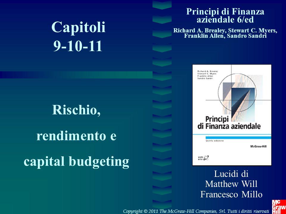 Capitoli 9-10-11 Rischio, rendimento e capital budgeting