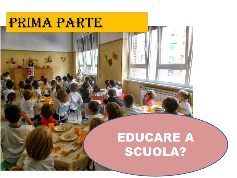 prima parte EDUCARE A SCUOLA