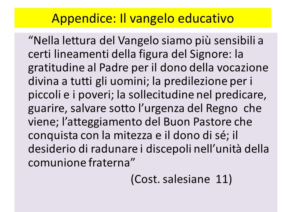 Appendice: Il vangelo educativo