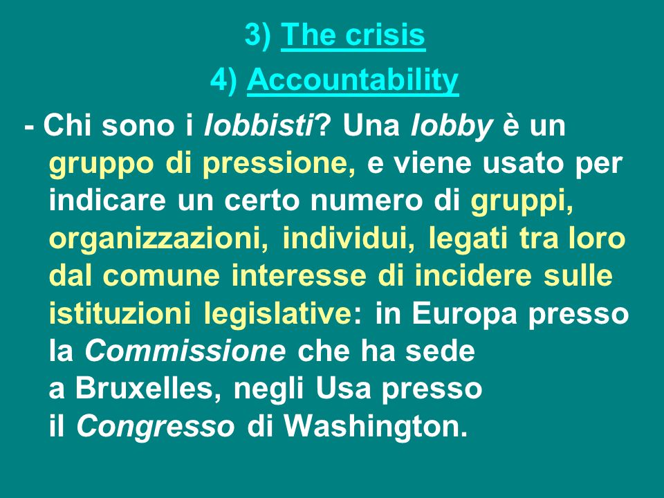 3) The crisis 4) Accountability.