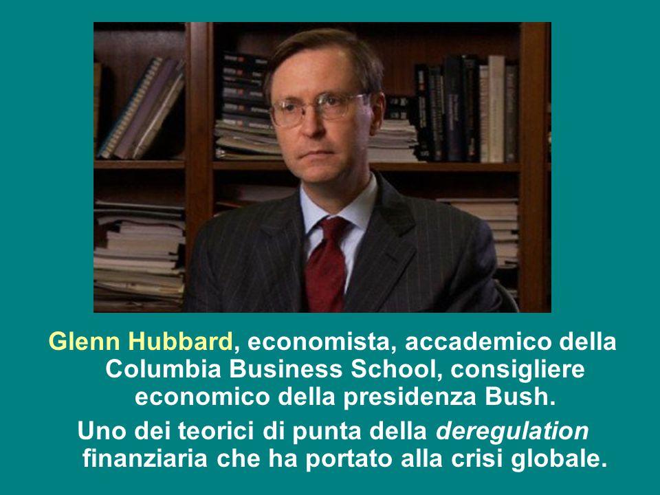 Glenn Hubbard, economista, accademico della Columbia Business School, consigliere economico della presidenza Bush.