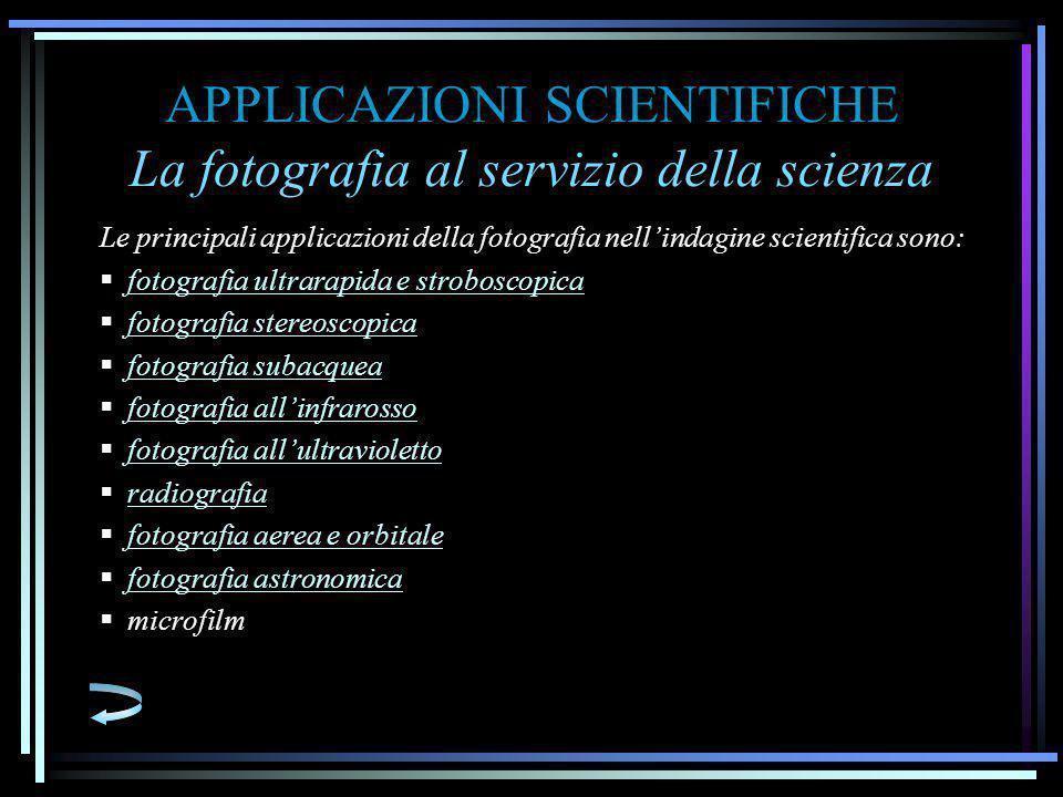 APPLICAZIONI SCIENTIFICHE La fotografia al servizio della scienza
