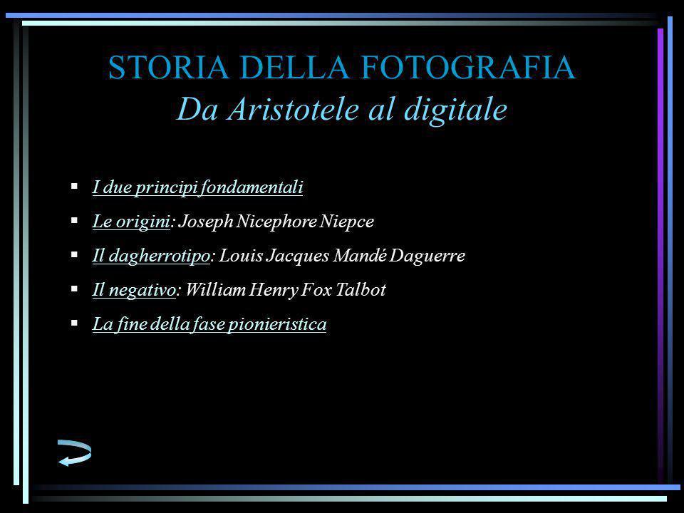 STORIA DELLA FOTOGRAFIA Da Aristotele al digitale